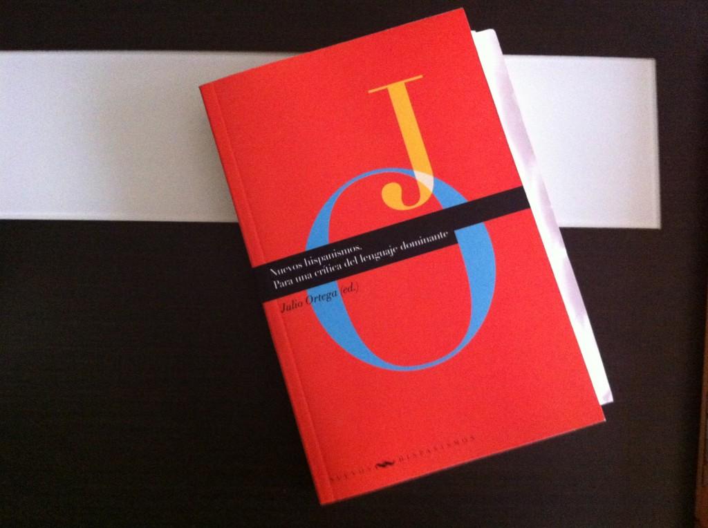 Nuevos hispanismos. Para una crítica del lenguaje dominante
